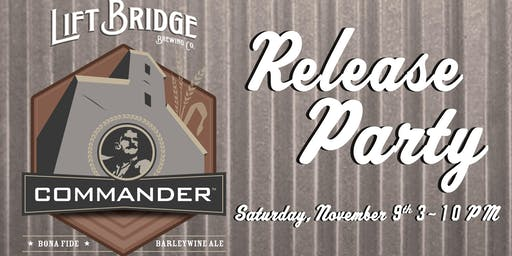2019 Commander Barleywine Release Party at Lift Bridge Brewery