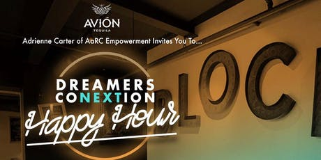 Dreamers' CoNEXTion Happy Hour tickets