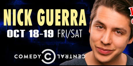 Comedian Nick Guerra from Last Comic Standing and The Tonight Show! tickets