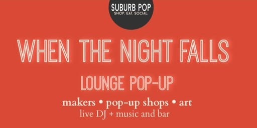 When The Night Falls Lounge Pop-Up