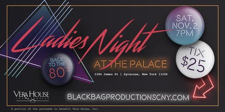 Ladies Night at The Palace '19 tickets