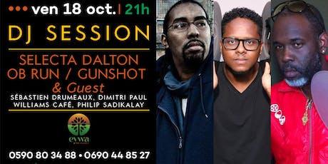 EYWA DJ SESSION : DJ GUNSHOT BIRTHDAY billets
