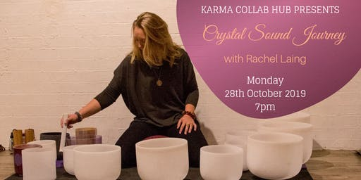 Alchemy Crystal Sound Journey with Rachel Laing