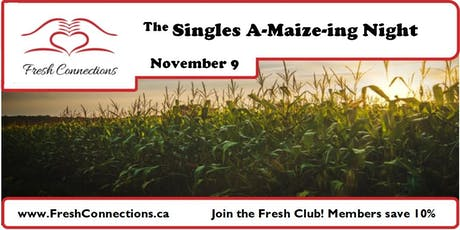 The Singles A-Maize-ing Night tickets