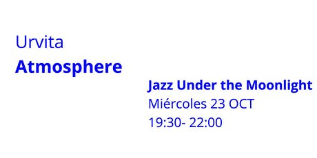 Jazz under the Moonlight entradas