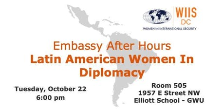 Embassy After Hours: Latin American Women In Diplomacy tickets