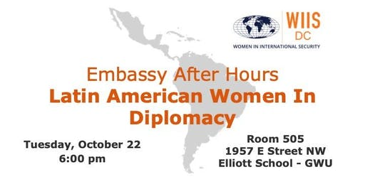 Embassy After Hours: Latin American Women In Diplomacy