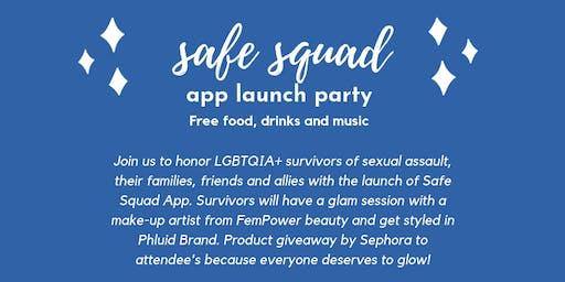 Safe Squad App Launch Party: Honoring LGBTQIA+ Survivors