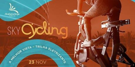 Sky Cycling 2019 - Primeira Edição  ingressos