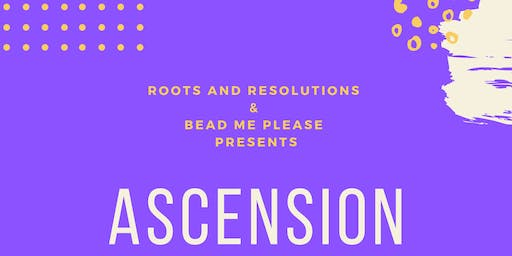 ASCENSION : A Crown Chakra Healing Workshop Series