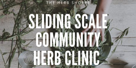 Sliding Scale Community Herb Clinic tickets