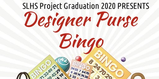 SLHS Project Graduation Designer Purse Bingo
