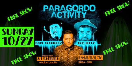 Paragordo Activity Comedy Show with Medium AJ Barrera & Special Guest tickets