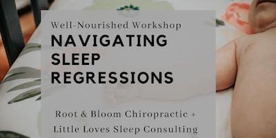 Well-Nourished Workshop: Navigating Sleep Regressions