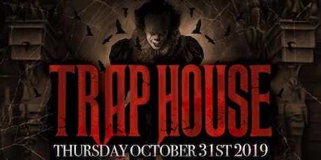 TRAP HOUSE  18+ @ BASEMENT POMONA // HALLOWEEN NIGHT // FREE UNTIL 10:30PM tickets
