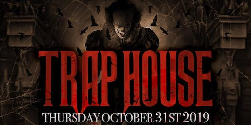 TRAP HOUSE  18+ @ BASEMENT POMONA // HALLOWEEN NIGHT // FREE UNTIL 10:30PM