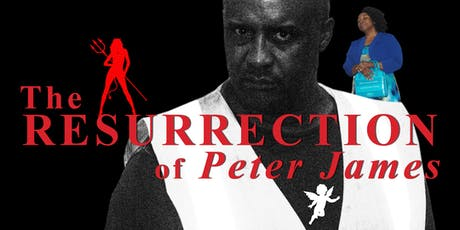 The Resurrection of Peter James tickets