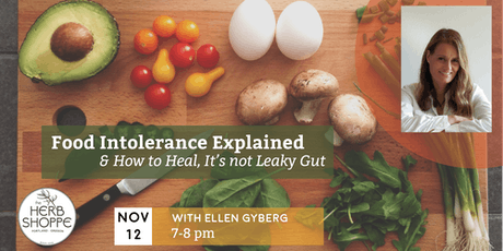 Food Intolerance Explained and How You Can Heal. You Don't Have Leaky Gut. tickets