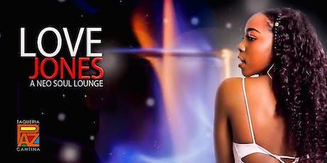 Love Jones: A Neo Soul Lounge tickets