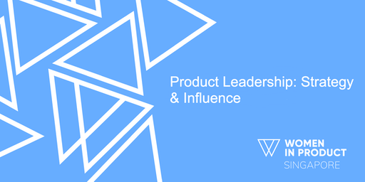 Product Leadership: Strategy & Influence