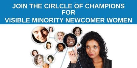 Be A CHAMPION FOR A NEWCOMER, VISIBLE MINORITY WOMAN tickets