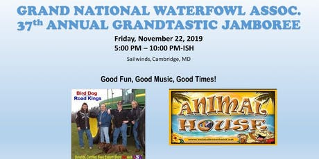 Grand National Waterfowl Association 37th Annual GrandTastic Jamboree tickets