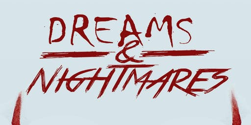 Dreams & Nightmares Hosted By UCI, CSUDH, & CSULA