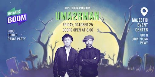 UMA2RMAN Concert Show in Orlando