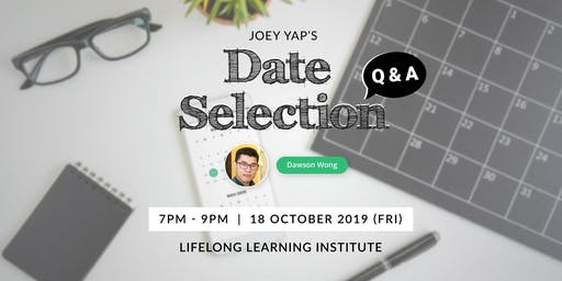 Joey Yap's Date Selection Q & A Session by Dawson Wong