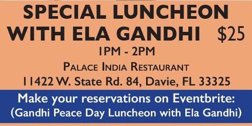 Gandhi 150th Birthday Luncheon with Ela Gandhi, Granddaughter of Gandhi Ji