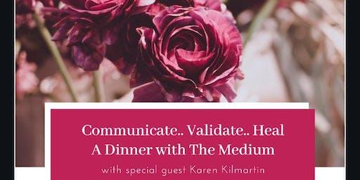 Dinner With The Medium