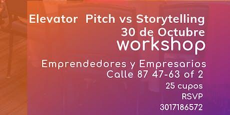 Elevator Pitch vs Storytelling para emprendedores entradas