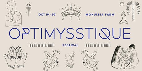 Optimysstique Festival      optimysstique.com tickets