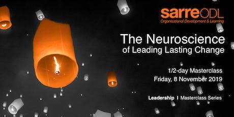 Leadership Masterclass  |  The Neuroscience of Leading Lasting Change tickets
