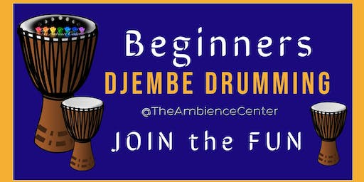 Nov 19 Beginners Djembe Drumming Class