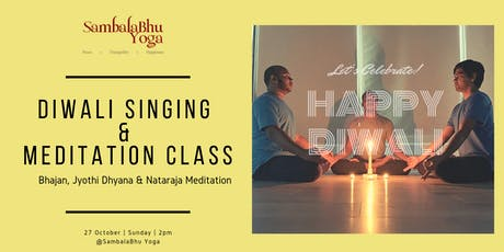 Diwali Singing & Meditation Class | SambalaBhu Yoga tickets