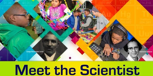 Meet The Scientist Saturday