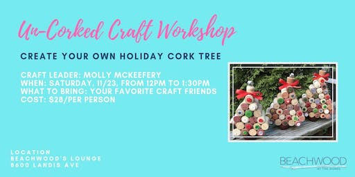 Uncorked Craft Workshop: Holiday Trees.