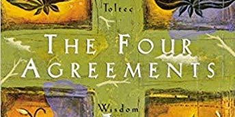Not Your Average Bookclub: A Summary of The 4 Agreements
