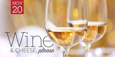 November - Wine & Cheese, please