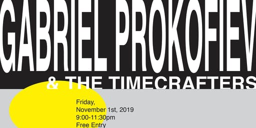Gabriel Prokofiev & the Timecrafters Live at Terrible Baby