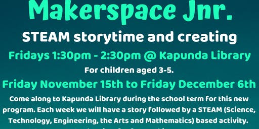 Term 4 Makespace Jnr @ The Kapunda Library
