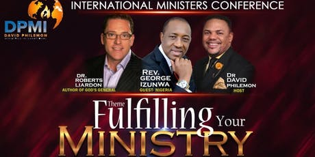 2019 International Ministers Conference (Hosted by Dr. David Philemon) tickets