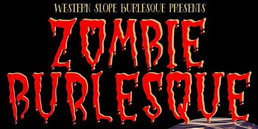 Zombie Burlesque and Babes of Horror Contest