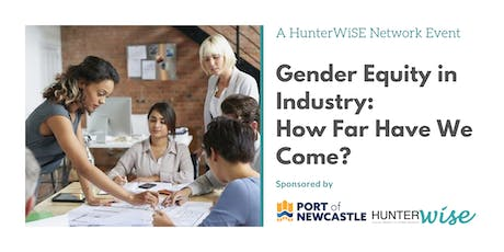 Gender Equity in Industry: How Far Have We Come? tickets