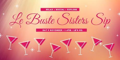 Le Buste Sisters Sip tickets