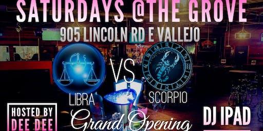 Saturdays @The Grove Libra Vs Scorpio Bash