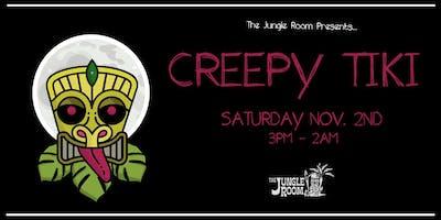 "Copy of The Jungle Room Presents.. ""CREEPY TIKI"""