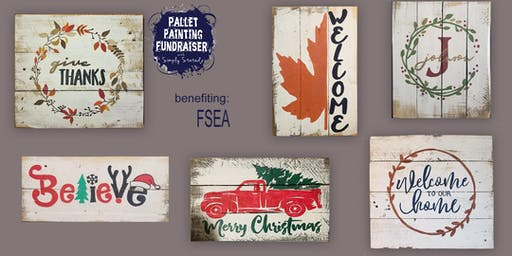 Pallet Painting Fundraiser benefiting FSEA