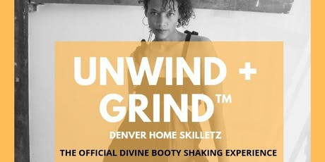 Unwind + Grind: The Official Divine Booty Shaking Experience tickets